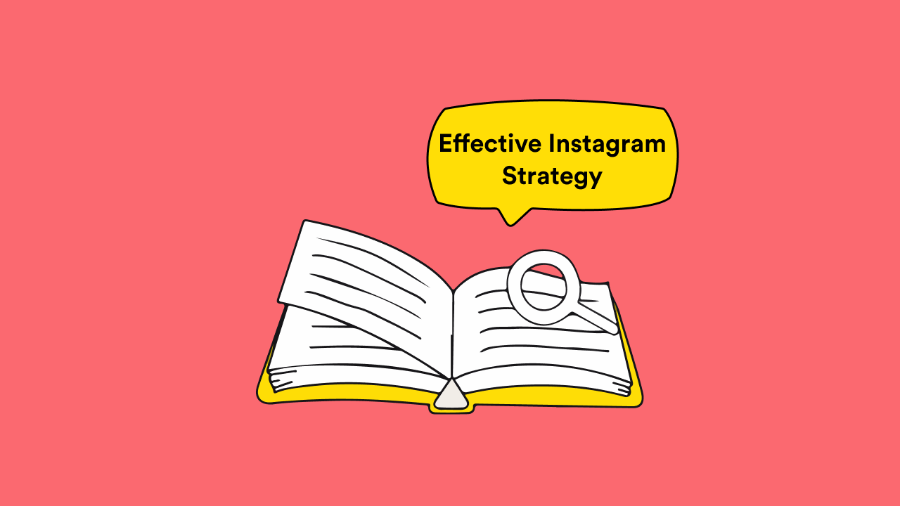An effective Instagram content strategy is built on 4 pillars.